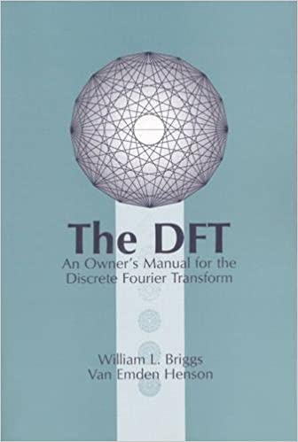 The DFT: An Owners' Manual for the Discrete Fourier