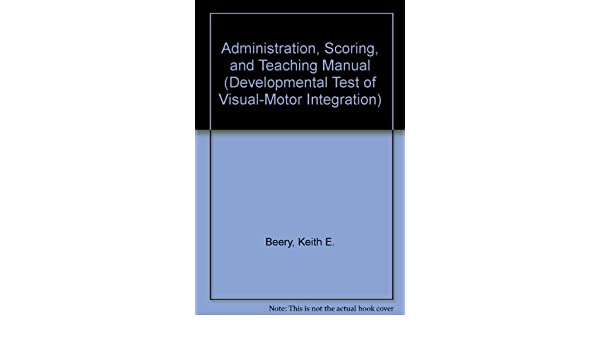 Amazon the vmi administration scoring and teaching manual amazon the vmi administration scoring and teaching manual developmental test of visual motor integration 9780813640129 keith e beery books fandeluxe Image collections