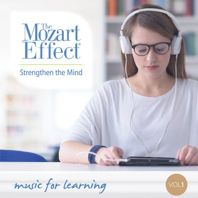 (Music For The Mozart Effect, Volume 1, Strengthen the Mind)