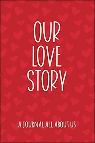 Our Love Story Fill In The Blank Notebook And Memory Journal For Couples Ellen Tree Press 9781795251464 Amazon Books