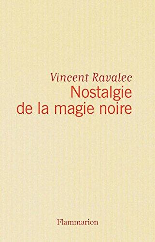 Nostalgie De La Magie Noire Litterature Fra French Edition