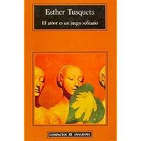 El amor es un juego solitario (Compactos) (Spanish Edition)