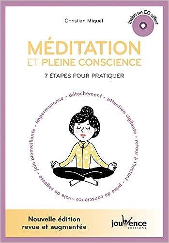 Amazon Fr Meditation Et Pleine Conscience 7 Etapes Pour Pratiquer 1cd Audio Miquel Christian Livres