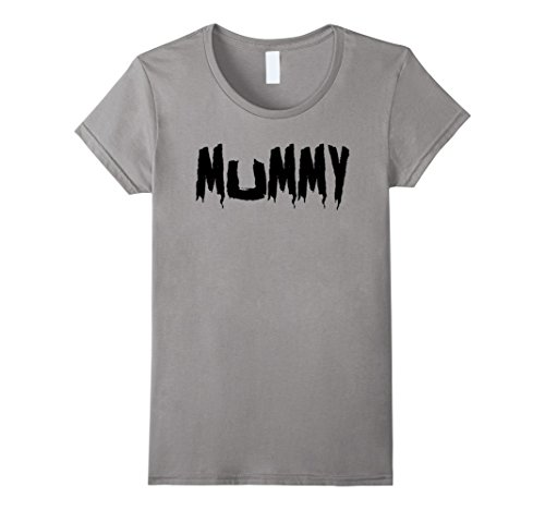 Mummy And Daughter Halloween Costumes (Womens Mom's Mummy T-Shirt Funny Mother's Halloween Costume Party XL Slate)