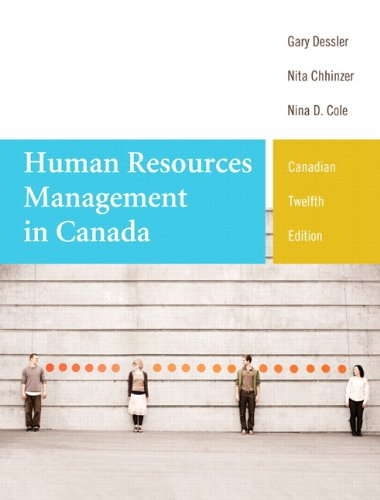 Human Resources Management in Canada, Twelfth Canadian Edition (12th Edition)