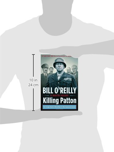 Amazon Killing Patton The Strange Death Of World War Iis Most