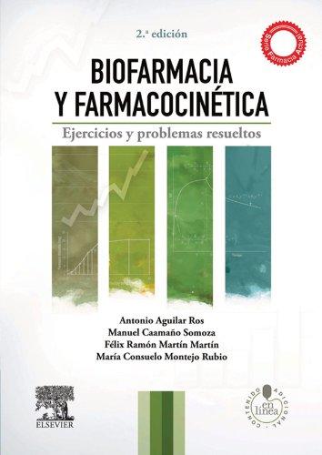 Descargar Libro Biofarmacia Y Farmacocinética + Studentconsult En Español: Ejercios Y Problemas Resueltos Antonio Aguilar Ros