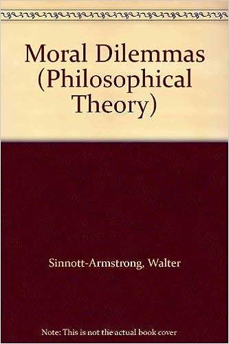 Moral Dilemmas: Walter Sinnott-Armstrong: 9780631157083