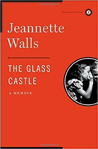 The Glass Castle: A Memoir (Scribner Classics)