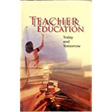 Teacher Education: Today and Tommorrow