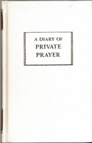 A Diary Of Private Prayer (A Diary of Private Prayer (Hardcover In Slipcase) copyright 1949)