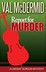 Report for Murder: A Lindsay Gordon Mystery (Lindsay Gordon Mystery Series Book 1)