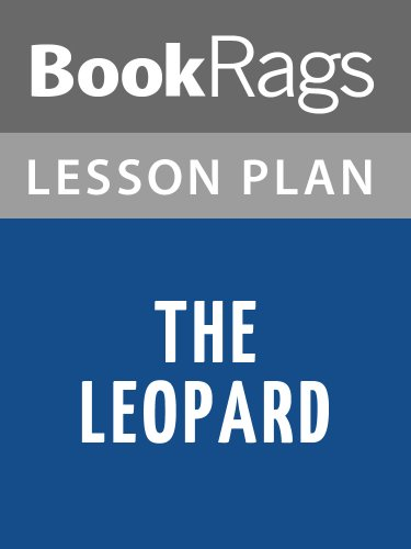 Lesson Plan The Leopard by Giuseppe Tomasi di Lampedusa