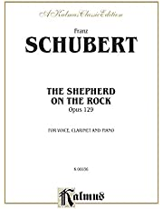 The Shepherd on the Rock/Der Hirt Auf Dem Felsen Op. 129 with Clarinet & Piano: High Voice
