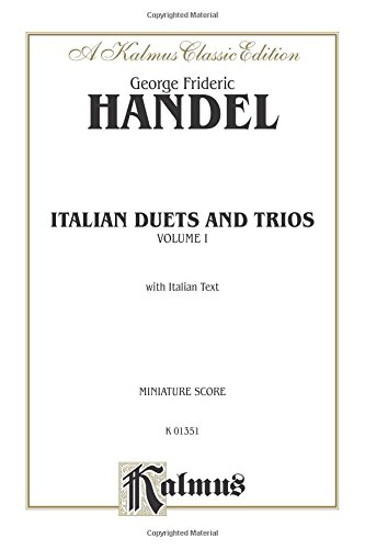 Italian Duets and Trios: First Edition, Miniature Score (Kalmus Edition)