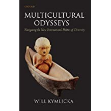 Amazon will kymlicka kindle ebooks kindle store multicultural odysseys navigating the new international politics of diversity fandeluxe Image collections