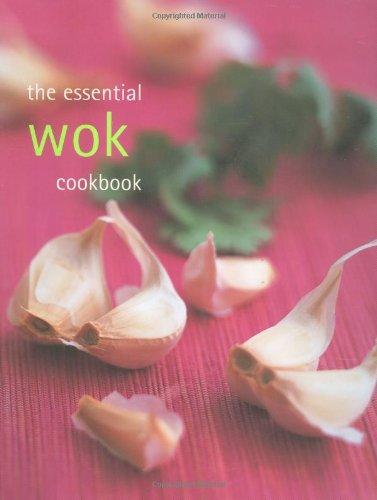 The Essential Wok Cookbook - Cased PDF