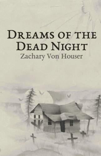 Dreams of the Dead Night