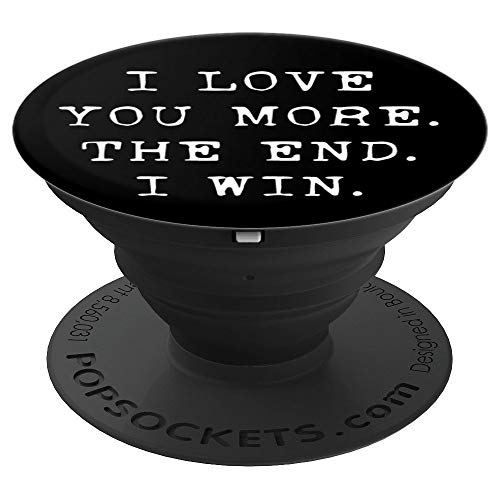 I Love You More Popsockets Valentine Gift, Guy, Boyfriend - PopSockets Grip and Stand for Phones and Tablets