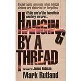 Hanging by a Thread, Rutland, Mark, 0884192962