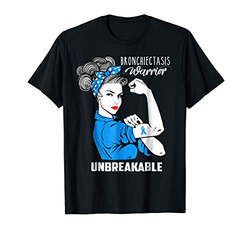 Bronchiectasis Warrior Unbreakable Shirt Awareness Gift (Flutter Mucus Clearance Device Best Price)