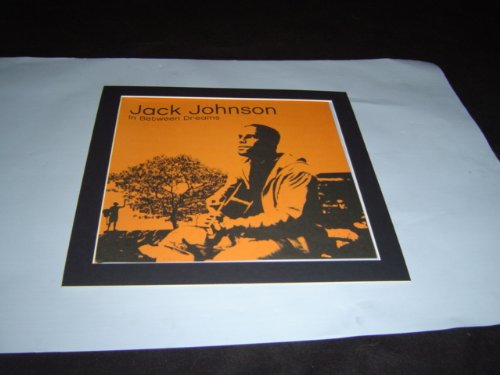 JACK JOHNSON IN BETWEEN DREAMS POSTER IN A MOUNT by WGTB