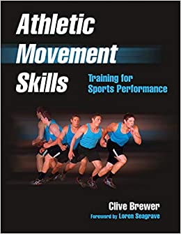 54454730e6a90c Athletic Movement Skills: Training for Sports Performance: Amazon.co ...