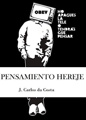 Portada del libro Pensamiento Hereje de J. Carlos da Costa