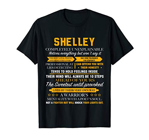 SHELLEY completely unexplainable name shirt Front Print 1kfe