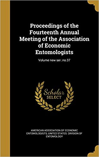 Proceedings of the Fourteenth Annual Meeting of the Association of Economic Entomologists: Volume new ser.: no.37