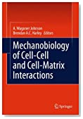 Mechanobiology of Cell-Cell and Cell-Matrix Interactions