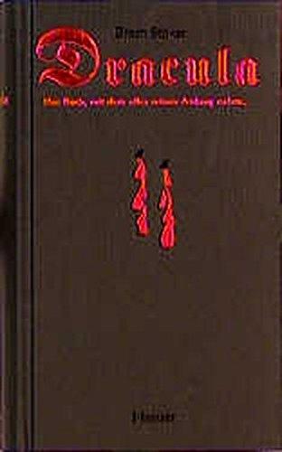 Dracula: Ein Vampirroman. Das Buch, mit dem alles seinen Anfang nahm. (Schwarze Reihe)