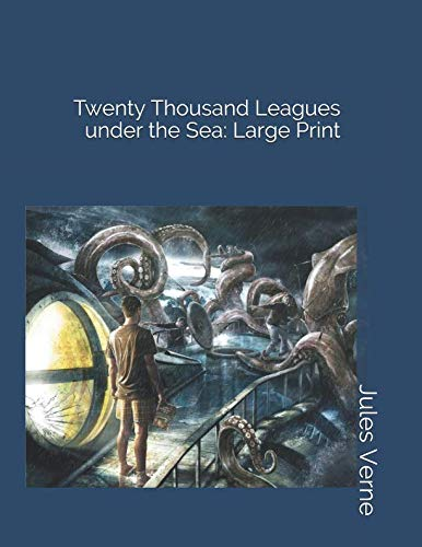 Twenty Thousand Leagues under the Sea: Large Print