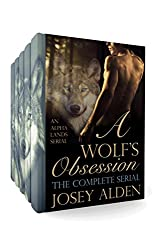 A Wolf's Obsession: The Complete Serial: Parts 1 - 5 Bundled (English Edition)