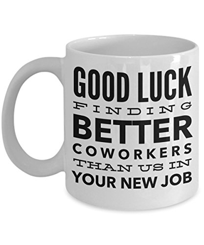 Bye Coworker - Congrats On Your New Job Mug - Coworker Leaving Gifts - Funny Coworker Leaving Gifts - Cynical Coworker Gifts
