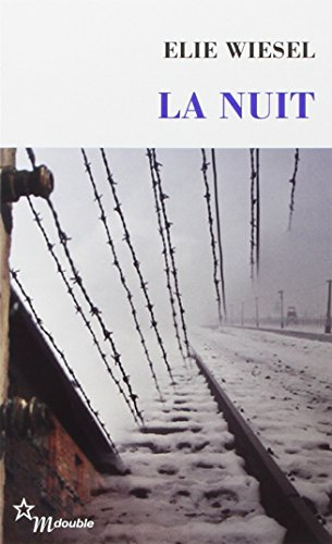 La Nuit (French Edition) (DOUBLE)