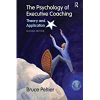 The Psychology of Executive Coaching: Theory and Application