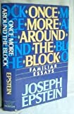 Once More Around the Block, Joseph Epstein, 0393024423