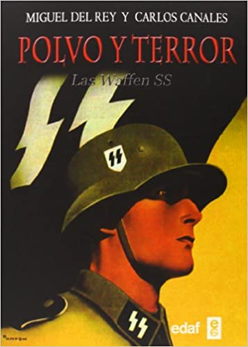 Polvo y terror: Las Waffen SS
