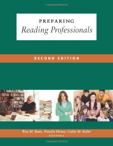 Preparing Reading Professionals, 2nd Edition