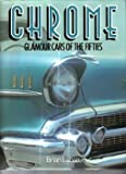 Chrome: Glamour Cars of the Fifties