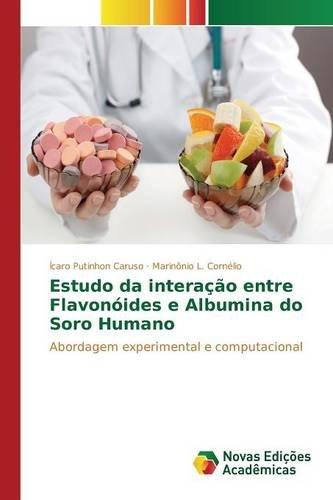 Estudo da interação entre Flavonóides e Albumina do Soro ...