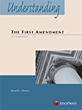 Understanding The First Amendment