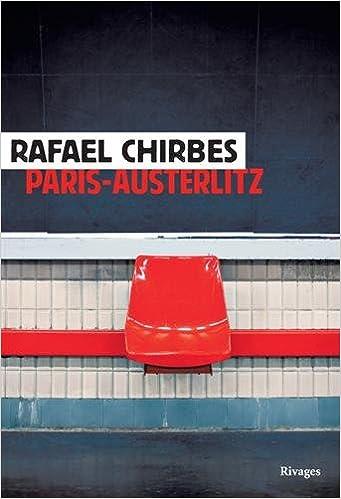 """Résultat de recherche d'images pour """"paris-austerlitz rafael chirbes"""""""