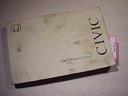 2003 honda civic sedan owners manual honda amazon com books rh amazon com honda civic user manual 2009 honda civic user manual 2009
