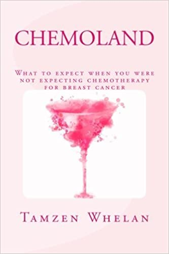 Chemoland: What to expect when you were not expecting