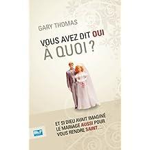 Vous avez dit Oui à quoi? (French Edition)