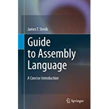 Guide to Assembly Language: A Concise Introduction