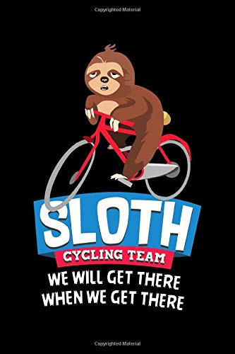 Sloth Cycling Team We Will Get There Mountain Bike Notebook Lined Journal 120 Pages 6 X 9 Travel Size Affordable Gift Journal Matte Finish Amazon Co Uk Publishing Yestic Cycling 9798665652634 Books