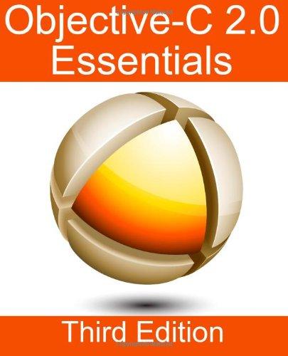 Objective-C 2.0 Essentials - Third Edition ISBN-13 9781480262102